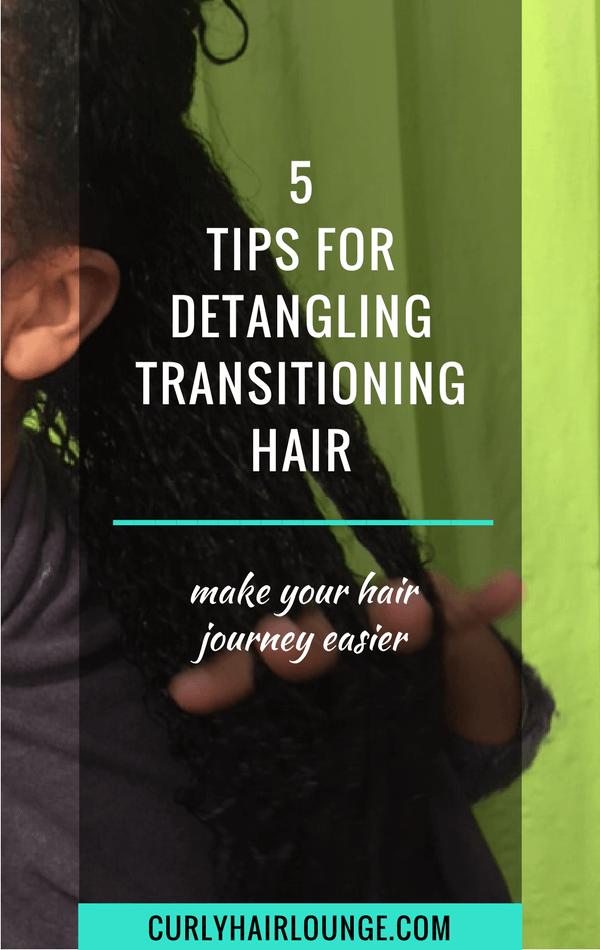 5 Tips For Detangling Transitioning Hair