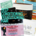 Deep Conditioning Transitioning Hair
