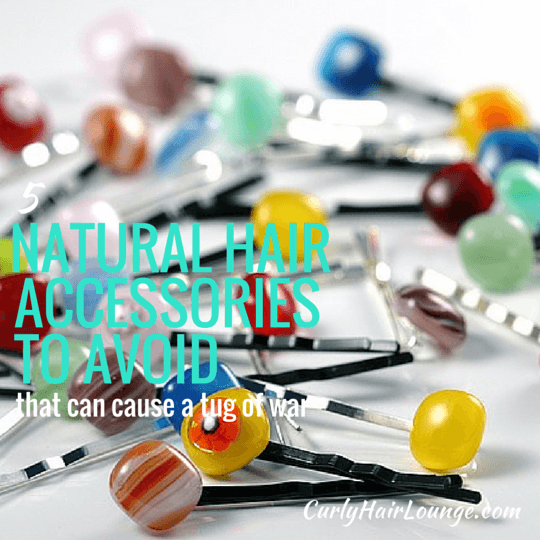 5 Natural Hair Accessories To Avoid
