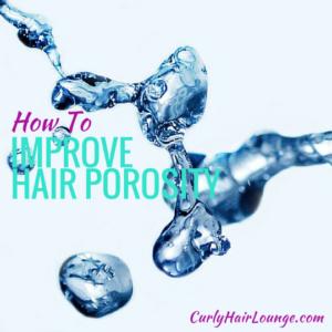How to Improve Hair Porosity