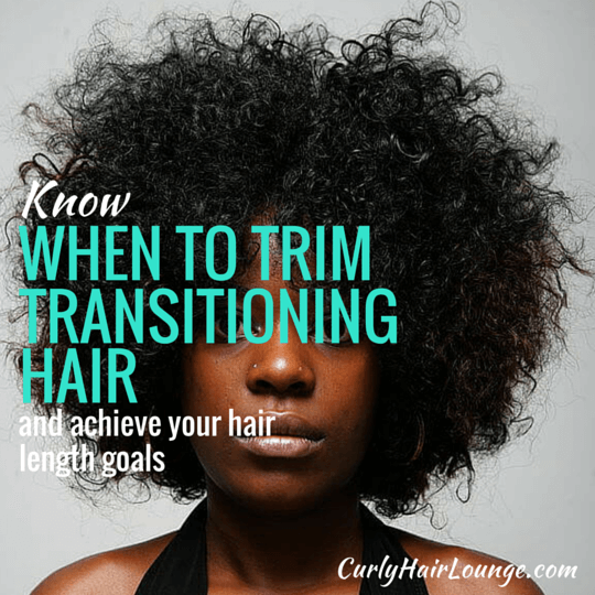 When To Trim Transitioning Hair