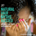 10 Natural Hair Myths Busted
