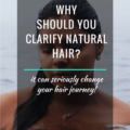 Why Should Your clarify Natural Hair