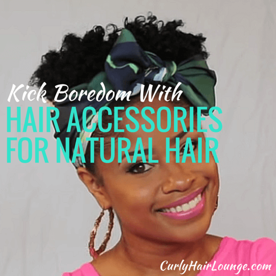 Kick Boredom With Hair Accessories For Natural Hair - 25623d34b8c