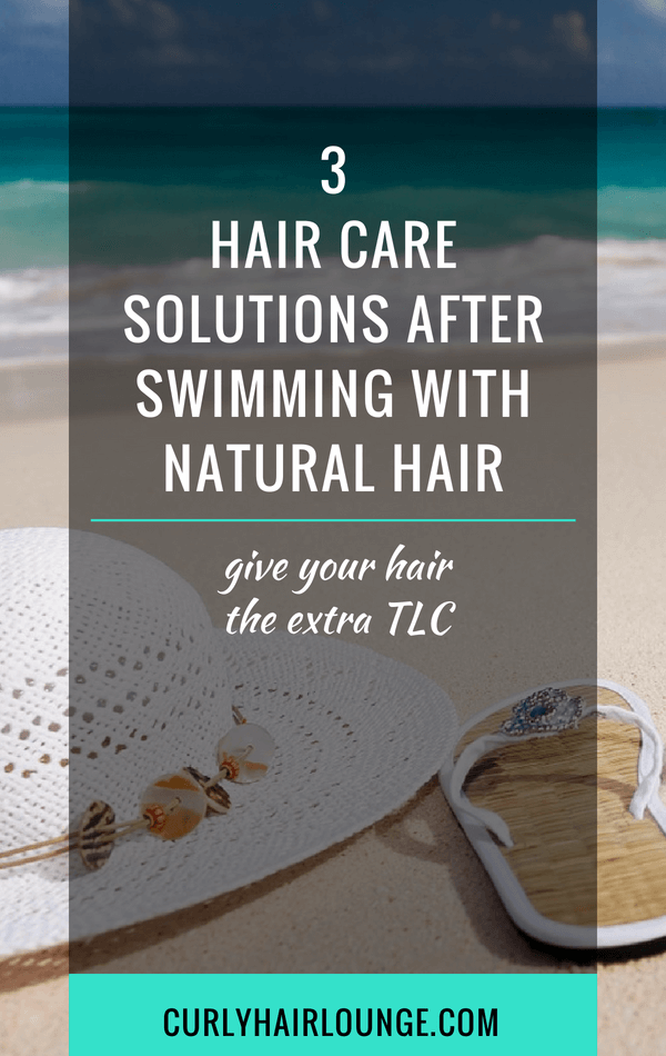 3 Hair Care Solutions After Swimming With Natural Hair -