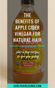 The Benefits Of Apple Cider Vinegar For Natural Hair