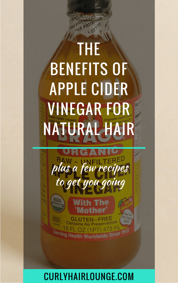 The Benefits Of Apple Cider Vinegar For Natural Hair