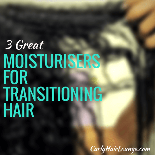 3 Moisturisers For Transitioning Hair