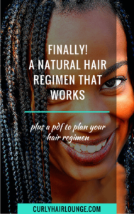 Finally A Natural Hair Regimen That Works