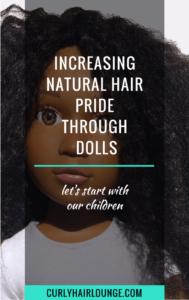INCREASING NATURAL HAIR PRIDE THROUGH DOLLS