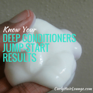Know Your Deep Conditioners Jump-Start Your Results