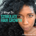 3 Ways To Stimulate Hair Growth