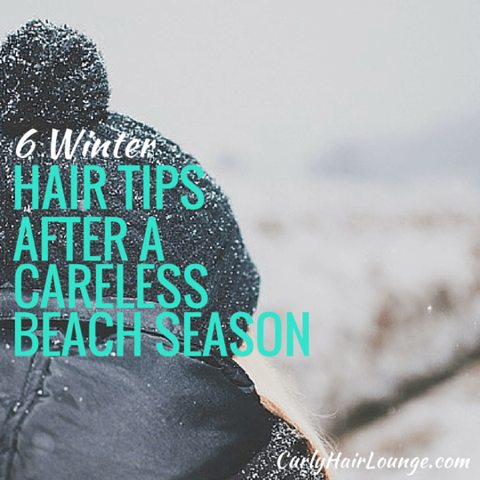 6 Winter Hair Tips After A Careless Beach Season