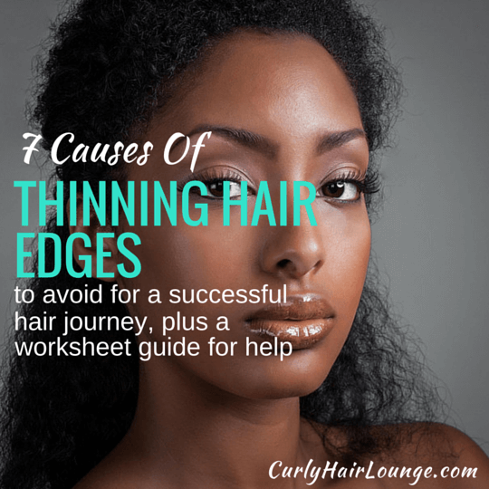 7 Causes of Thinning Hair Edges