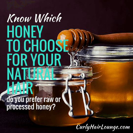 Know Which Honey To Choose For Your Natural Hair