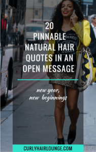 20 Pinnable Natural Hair Quotes In An Open Message