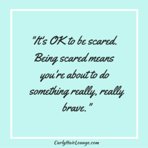 It is OK to be scared
