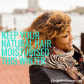 4 Tips To Keep Your Natural Hair Moisturised This Winter