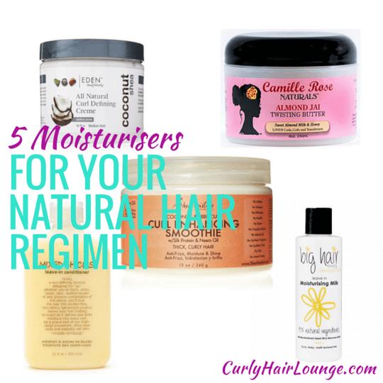 5 Moisturisers For Your Natural Hair Regimen