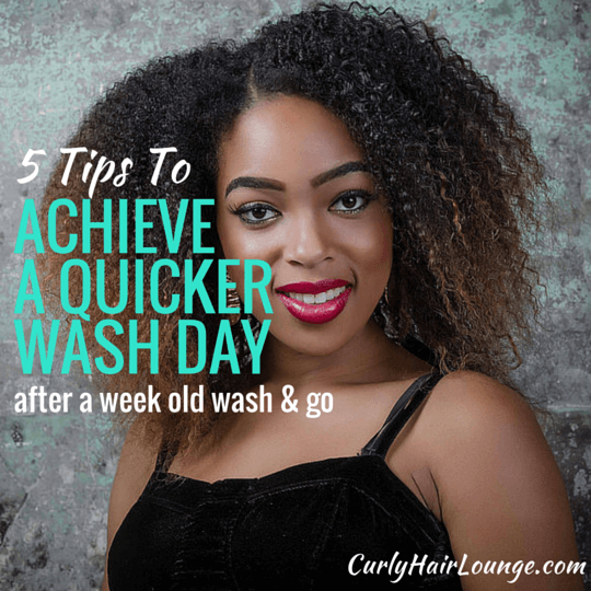 5 Tips To Achieve A Quicker Wash Day