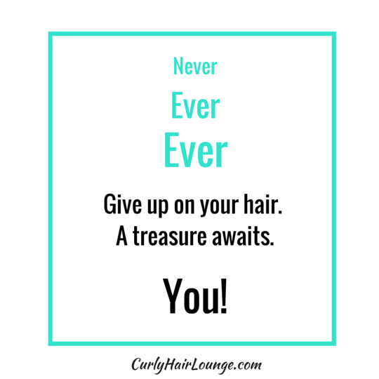 Never, Ever, Ever Give Up on Your Hair