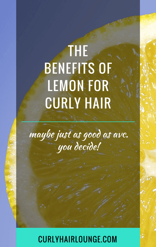 The Benefits Of Lemon For Curly Hair