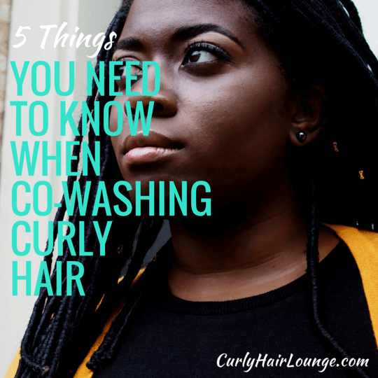 5 Things You Need To Know When Co Washing Curly Hair