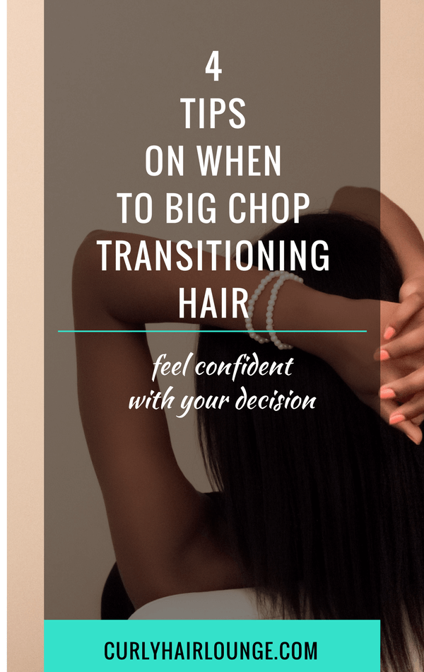 4 Tips On When To Big Chop Transitioning Natural Hair