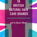 14 BRITISH NATURAL HAIR CARE BRANDS