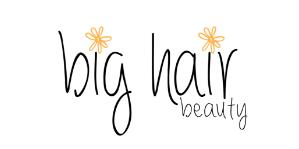 British Hair Care Brand_Big Hair1