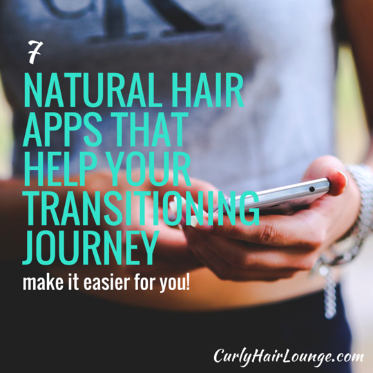 7 Natural Hair Apps That Help Your Transitioning Journey