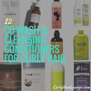 12 Co-Wash And Cleansing Conditioners For Curly Hair