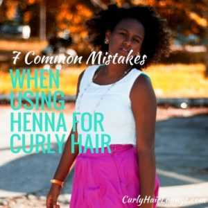 7 Common Mistakes When Using Henna For Curly Hair
