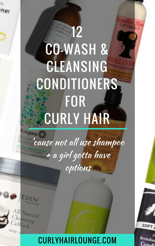 12 Co Wash And Cleansing Conditioners For Curly Hair