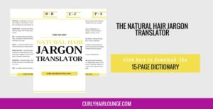 The Handy Dictionary of Natural Hair Jargon