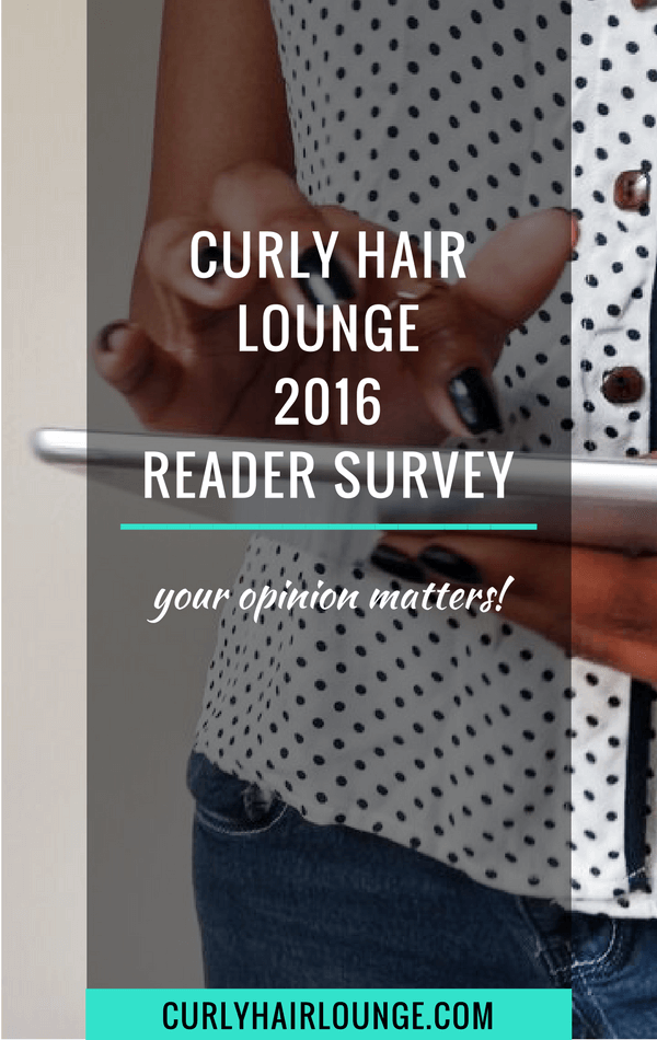 Curly Hair Lounge 2016 Reader Survey