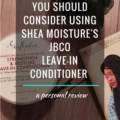 shea moisture jamaican black castor oil leave in conditioner
