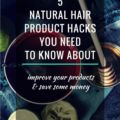 5 Natural Hair Product Hacks You Need To Know