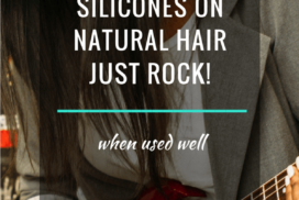 Know Why Silicones On Natural Hair Just Rock