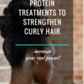 7 Protein Treatments To Strengthen Curly Hair