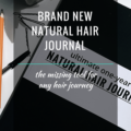 Brand New Natural Hair Journal