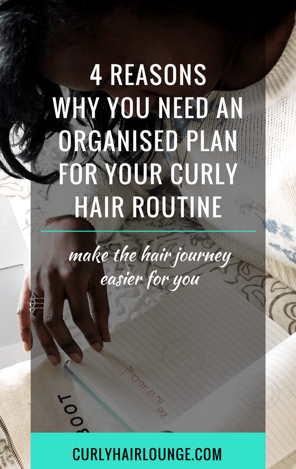Why You Need An Organised Plan For Your Hair Routine