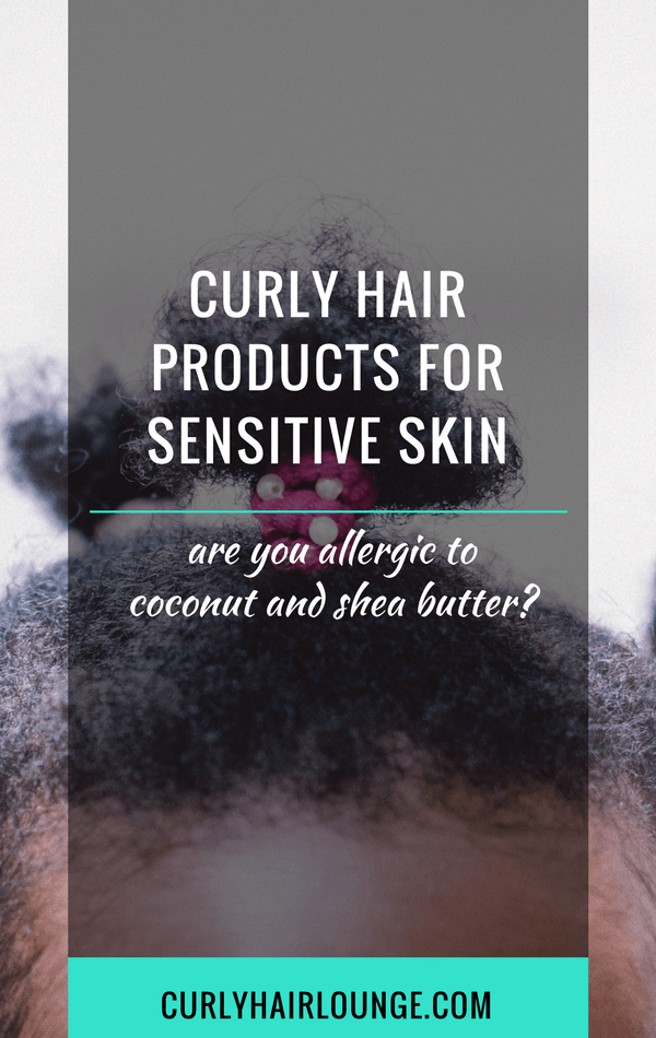 Curly Hair Products For Sensitive Skin