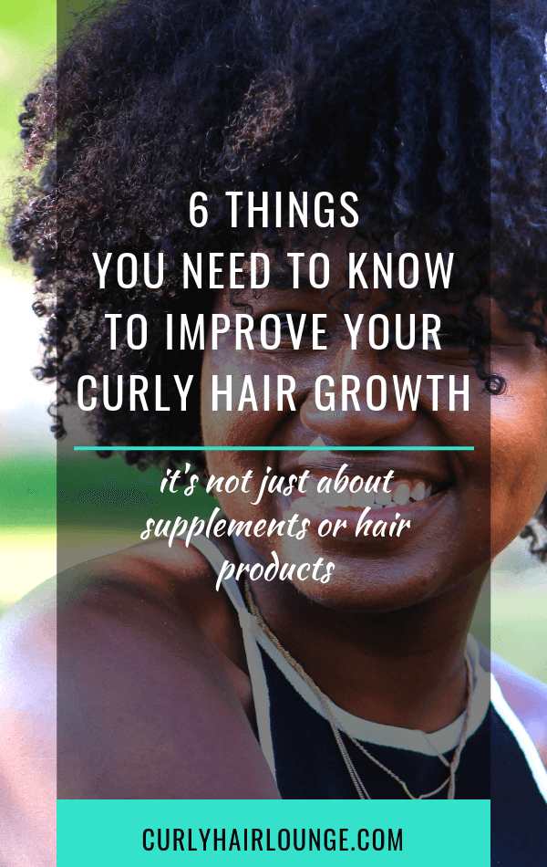 6 Things You Need To Know To Improve Your Curly Hair Growth