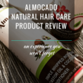 Almocado Natural Hair Care Product Review