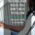 Blog Post_10 Natural Hair Rules You Don't Need To Follow