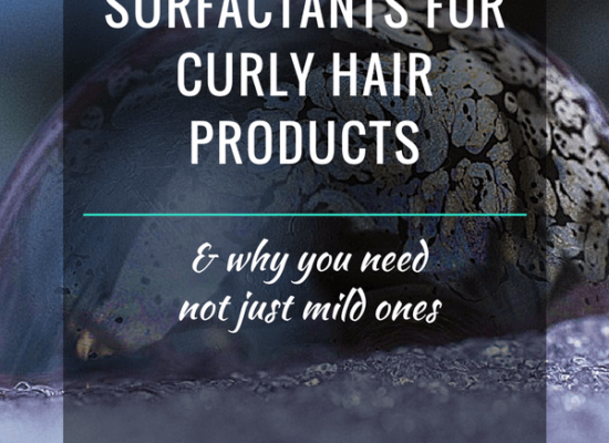 The Truth About Surfactants For Curly Hair Products