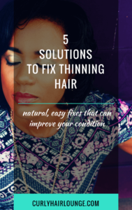 5 Solutions To Fix Thinning Hair