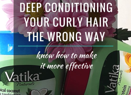 5 Reasons Why You're Deep Conditioning Your Curly Hair The Wrong Way