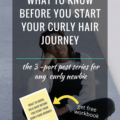 What To Know Before You Start Your Curly Hair Journey